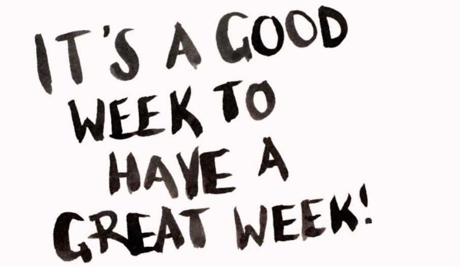 It's a good week to have a great week! | Eskenzi PR