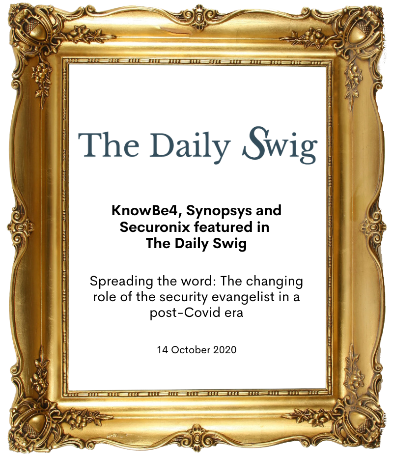 KnowBe4, Synopsis, Securonix in the daily swig